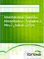 International Weekly Miscellany - Volume 1, No. 2, July 8, 1850