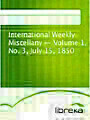 International Weekly Miscellany - Volume 1, No. 3, July 15, 1850