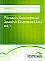 Pitman's Commercial Spanish Grammar (2nd ed.)