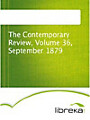 The Contemporary Review, Volume 36, September 1879
