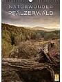 NATURWUNDER PFÄLZERWALD (Wandkalender 2018 DIN A3 hoch) - Der Naturpark Pfälzerwald von seiner schönsten Seite (Monatskalender, 14 Seiten )