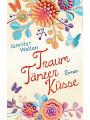 9783693772270 - Jennifer Wellen: Traumtänzerküsse - eBook