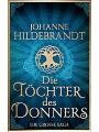 9783693772287 - Johanne Hildebrandt: Die Töchter des Donners: Die grosse Saga - eBook