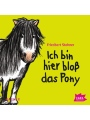Ich bin hier bloß das Pony (MP3-Download)