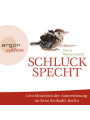 Schluckspecht als Hörbuch Download - MP3