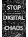 Stop Digital Chaos
