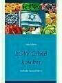 9783752852417 - Jutta Schütz: Low Carb koscher - Jüdische Spezialitäten