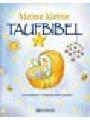 9783765551956 - Lizzie Ribbons, Illustrator: Paola Bertolini-Grudina: Meine kleine Taufbibel