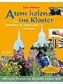 9783790257038 - Altmann, Petra: Atem holen im Kloster