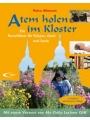3790257036 - Petra Altmann: Atem holen im Kloster