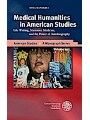 Medical Humanities in American Studies