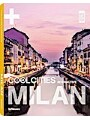 Cool Milan (English, German, English, German and French Edition)