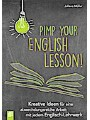 Pimp your English lesson!