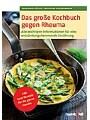 9783842687318 - Sven-David Möller: Das große Kochbuch gegen Rheuma - Alle wichtigen Informationen für eine entzündungshemmende Ernährung, 140 neue Rezepte für die ganze Familie