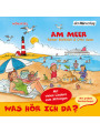 Was hör ich da? Am Meer als Hörbuch Download - MP3