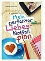 Mein perfekter Liebes-Notfallplan (Originaltitel: The Art of Lainey)