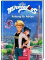 9783845830742 - Zagtoon Method Animation, Bernd Stratthaus: Miraculous - Rettung f�r Adrien