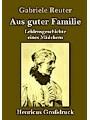 Aus guter Familie (Großdruck) Author