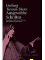 9783851327229 - Gerburg Treusch-Dieter; Edith Futscher; Heiko Kremer; Birge Krondorfer; Gerlinde Mauerer: Ausgewählte Schriften