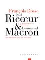 9783851328998 - François Dosse, Christian Driesen: Paul Ricœur und Emmanuel Macron: Der Philosoph und der Präsident