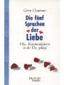 9783861221265 - Gary Chapman -: Gebr. Die fünf Sprachen der Liebe. Wie Kommunikation in der Ehe gelingt