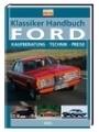 9783898809481 - Klassiker Handbuch: Ford. Kaufberatung - Technik - Preise