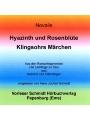 Hyazinth und Rosenblüte /Klingsohrs Märchen: Zwei Märchen aus den Romanfragmenten Die Lehrlinge zu Sais und Heinrich von Ofterdingen (Livre en allemand)