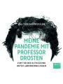 9783954717927 - Meine Pandemie mit Professor Drosten, Audio-CD