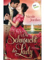 Die Sehnsucht der Lady: Regency Love - Band 2: Author