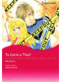 9784596693273 - CAROL BRUCE-THOMAS AND DEBRA MCCARTHY-ANDERESON: TO CATCH A THIEF: Harlequin comics - 本