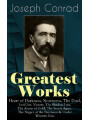 9788026846468 - Joseph Conrad: Greatest Works of Joseph Conrad: Heart of Darkness, Nostromo, The Duel, Lord Jim, Victory, The Shadow-Line, The Arrow of Gold, The Secret Agent, The Nigger of the Narcissus & Under Western Eyes - Classics of World Literature from One of the Greatest - Kniha