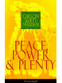 9788026846536 - Orison Swett Marden: Peace, Power & Plenty (Unabridged) - Before a Man Can Lift Himself, He Must Lift His Thought - Kniha