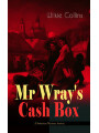 9788026871927 - Wilkie Collins: Mr Wrays Cash Box (Christmas Mystery Series) - From the prolific English writer, best known for The Woman in White, Armadale, The Moonstone and The Dead Secret