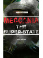 9788026874508 - Owen Gregory: MECCANIA THE SUPER-STATE (Dark Dystopia) - Foreseeing the Future and Foretelling the Terror of a Totalitarian Nazi-Like Regime