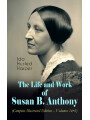 9788026874980 - Ida Husted Harper: The Life and Work of Susan B. Anthony (Complete Illustrated Edition - Volumes 1&2) - The Only Authorized Biography containing Letters, Memoirs and Vignettes of the life of the World Renowned Suffragist, Abolitionist and Civil Right Fighter - Kniha