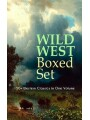 9788026879152 - Zane Grey, Max Brand, Owen Wister, James Fenimore Cooper, B. M. Bower, J. Allan Dunn, Robert E. Howa: WILD WEST Boxed Set: 150+ Western Classics in One Volume - Cowboy Adventures, Yukon & Oregon Trail Tales, Famous Outlaw Classics, Gold Rush Adventures & more (Including Riders of the Purple Sage, The Night Horseman, The Last of the Mohicans, Rimrock