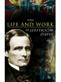 9788026879855 - Jefferson Davis, Frank H. Alfriend: The Life and Work of Jefferson Davis - Complete Biography, History of the Confederate States of America & The Rise and Fall of the Confederate Government