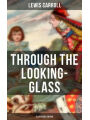9788027218653 - Lewis Carroll: THROUGH THE LOOKING-GLASS (Illustrated Edition) - Kniha