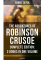 9788075832047 - Daniel Defoe: The Adventures of Robinson Crusoe - Complete Edition: 3 Books in One Volume (Illustrated): The Life and Adventures of Robinson Cru - Kniha