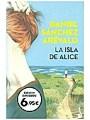 9788408187363 - Daniel Sánchez Arévalo: La isla de Alice (Verano 2018)