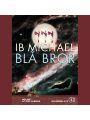 9788702055221 - Ib Michael, Jens Albinus: Bl� bror [Blue Brother] (Unabridged)