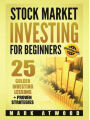 9789163965968 - Mark Atwood: Stock Market Investing For Beginners: 25 Golden Stock Investing Lessons + Proven Strategies