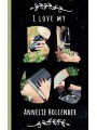 9789175698441 - I love my blog als eBook von Annelie Hollender