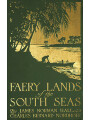 9789176393338 - James Norman Hall, Charles Nordhoff: Faery Lands of the South Seas - Bok