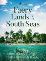 9789176393338 - Norman Hall, James; Nordhoff, Charles: Faery Lands of the South Seas (eBook, ePUB) - Bok