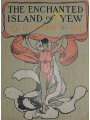 9789176393536 - L. Frank Baum: The Enchanted Island of Yew