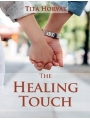 9789619417218 - Horvat, Tita: The Healing Touch - Knjiga