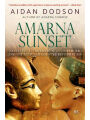 9789774168598 - Aidan Dodson: Amarna Sunset: Nefertiti, Tutankhamun, Ay, Horemheb, and the Egyptian Counter-Reformation (Revised Edition)